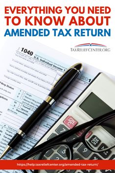 Everything You Need To Know About Amended Tax Return Tax Return Deadline, Income Tax Preparation, Types Of Taxes, Tax Help, Preparing For Retirement, Tax Payment, Tax Refund, Create A Budget, Birth Certificate