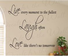 Live Every Moment fullest Laugh Often Love Inspirational Motivational Vinyl Decor Art Quote Decal Large Wall Saying Lettering Sticker Wall Stickers Murals, Wall Decals, Wall Art, Camera Painting, Cartoon Wall, Vinyl Wall Quotes, Vinyl Decor, Pvc Wall, Hallway Decorating