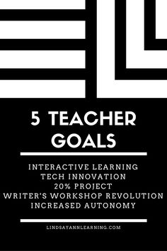 These are my teacher goals for the school year. Be My Teacher, Teacher Blogs, Interactive Learning, Learning Resources, Student Centered Learning, Effective Teaching, School 2017, Technology Integration, Writer Workshop