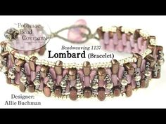 Lombard Bracelet (Tutorial) - YouTube, supplies from Potomac Bead Company (www.potomacbeads.com)
