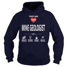 Cool and Awesome MINE GEOLOGIST JOB TSHIRT GUYS LADIES YOUTH TEE HOODIE SWEAT SHIRT VNECK UNISEX JOBS Shirt Hoodie