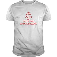 (Tshirt Top Sell) Keep Calm and Trust the Animal Breeder  Discount 5%  Get this Animal Breeder tshirt for you or someone you love. Please like this product and share this shirt with a friend. Thank you for visiting this page.  Tshirt Guys Lady Hodie  SHARE and Get Discount Today Order now before we SELL OUT  #tshirt #pinteres #Tshirtamerican #Tshirtjob #Tshirtnam