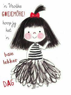 Lekker Dag, Goeie More, Good Morning Wishes, Afrikaans, Qoutes, Faith, Christmas Ornaments, Holiday Decor, Words