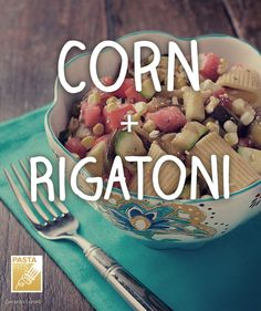 Corn and Rigatoni: fresh, grilled corn gives our Grilled Vegetable Rigatoni with Feta recipe a burst of flavor and delicious crunch.