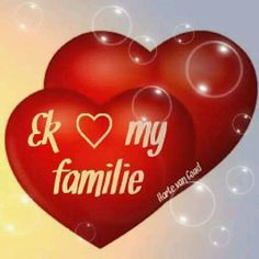 Ek lief my familie! Afrikaans Quotes, Love You, My Love, Love Quotes, Hearts, Van, Wisdom, Sayings, Words