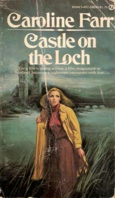 Castle On The Loch, by Caroline Farr. Signet, 1979 #gothic #romance #scotland