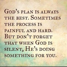 Words to Remember ...God's plan is always Best. #Trust #Faith #Hope #Quotes #Words #Sayings #Spiritual #Inspiration