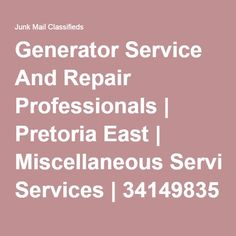 Generator Service And Repair Professionals | Pretoria East | Miscellaneous Services | 34149835 | Junk Mail Classifieds