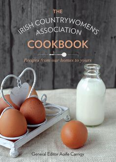 The ICA Cookbook: Recipes from Our Homes to Yours - Irish Countrywomen Association - 9780717153329 Crusted Rack Of Lamb, Recipe Cover, Online Cookbook, Cooking For A Crowd, What's Cooking, Books To Buy, Cookbook Recipes, Something Sweet