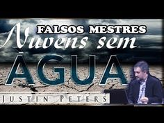 Falsos Mestres - NUVENS SEM ÁQUA - Justin Peters - YouTube