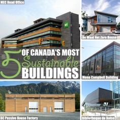 Sustainable Building by Of Houses and Trees   To mark Canada's 150th birthday, here's a list of five green buildings - because our growing sustainable building industry is worth celebrating too. Click through to read more on this project as well as posts about architecture, interior design and sustainability at www.ofhousesandtrees.com.