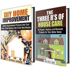 DIY Home Improvement Box Set: The Three R's of House Care and Home Improvement Hacks and Tips (House Care & Home Improvements) by Michael Hansen http://www.amazon.com/dp/B0187QHSQ2/ref=cm_sw_r_pi_dp_RFhuwb1SDVS2T
