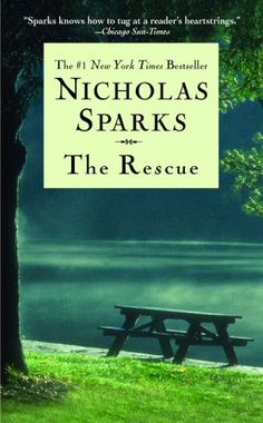 "nicholas sparks books | The Rescue"" by Nicholas Sparks 