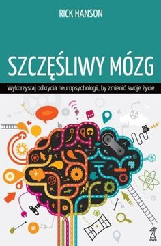 Szczesliwy Mozg Niska Cena Na Allegro Pl Psychology Books Food For Thought Sketchnotes