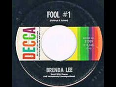 Brenda Lee - Fool # 1 ♫, LOVE, LOVE THIS TUNE. PUT ON REPEAT. HA!