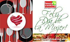 Laura's Cooking El Dia de la Mujer