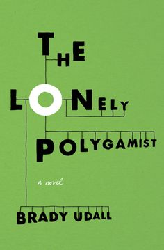 THE LONELY POLYGAMIST :: Categories: Literature & Fiction (Literary)