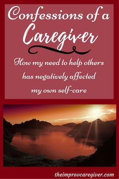 Sometimes Caregivers overload themselves without realizing what is happening. This is what I have done these last few months. Here is my confession! http://theimprovcaregiver.com/confessions-caregiver/