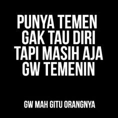 Meme Terbaru Gw Mah Gitu Orangnyaberupa gambar dan foto untuk dp bbm berisi kata kata lucu dari sebuah kalimat lucuGue Mah Gitu Orangnya meme terbaru yang sedang trend di media sosial
