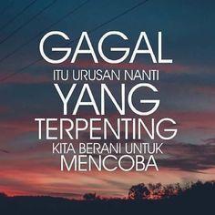 New Quotes Indonesia Motivasi Sukses 33 Ideas New Quotes, Words Quotes, Family Quotes, Love Quotes, Motivational Quotes, Funny Quotes, Motto Quotes, Islamic Inspirational Quotes, Islamic Quotes