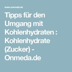 Tipps für den Umgang mit Kohlenhydraten : Kohlenhydrate (Zucker) - Onmeda.de