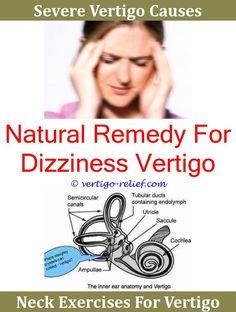 Vertigo Symptom And Treatment,remedy For Vertigo And Nausea Treatment For  Vertigo Caused By Flying.Vertigo Causes And Treatment Inner Ear Vertigo Du2026  ...