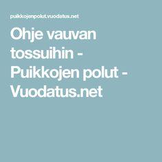 Ohje vauvan tossuihin - Puikkojen polut - Vuodatus.net