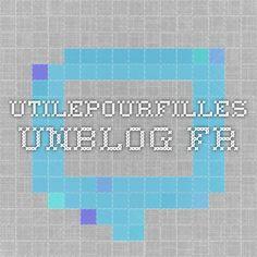 utilepourfilles.unblog.fr