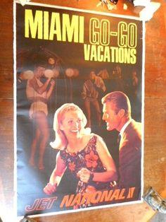 C 1960S ORIGINAL TOURIST TRAVEL POSTER JET NATIONAL AIRLINES MIAMI GO GO VACATIO