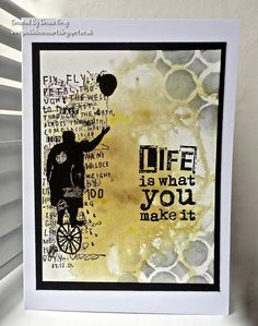 Life Is What You Make It by Donna Gray | That's Blogging Crafty!