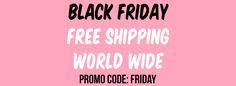 Today Only Free Shipping World Wide. Nov. 25,2016.