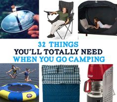 32 Things You'll Totally Need When You Go camping. (Some cool, some weird, and some completely worthless!)