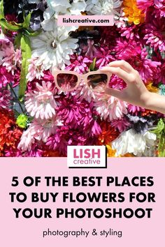 5 of the Best Places to Buy Flowers for Your Photoshoot | Floral Photography Tips | Photoshoot Planning | Photoshoot Process | Photography Themes | Photoshoot Preparations Tips | Free 5-Step Photoshoot Planner Template | Photoshoot Planner for Entrepreneurs | Free Photogaphy Planner Printables | LISH Creative | #flowers #floralphotography