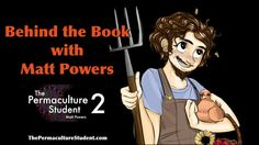 Only 3 days left to donate & get your copies! https://www.kickstarter.com/projects/mattpowers/the-permaculture-student-2
