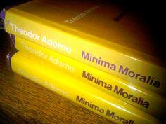 MINIMA MORALIA: Reflections from the damaged life. By THEODOR ADORNO