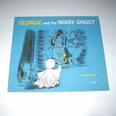 Georgie and the Noisy Ghost Vintage 1970s Children's Scholastic Book by Robert Bright, Paperback