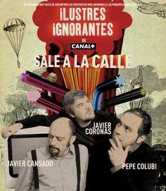 Javier Cansado, Pepe Colubi y Javier Coronas. Invitados especiales: Quequé. Julián López