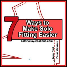 Make solo fitting, or fitting yourself without the help of another person, easier with seven ways I use when test fitting the clothes I make.