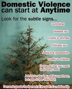 October is Domestic Violence Awareness/Prevention Month. Domestic violence ca start at anytime, look for the subtle signs...