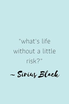 Sirius Black 🖤 The perfect example of never growing up. - Sirius Black 🖤 The perfect example of never growing up. Hp Quotes, Movie Quotes, Book Quotes, Life Quotes, Inspirational Quotes, Badass Quotes, Motivational Quotes, Harry Potter Images, Harry Potter Jokes