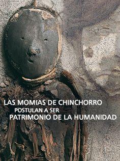 http://www.explora.cl/descubre/articulos-de-ciencia/sociedad-articulos/historia-articulos/5060-las-momias-de-chinchorro-postulan-a-ser-patrimonio-de-la-humanidad
