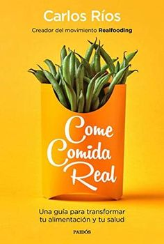 Come comida real ePub y PDF - Real Online, Kindle, Bikini Body Guide, Mark Johnson, Kayla Itsines, Booker T, Book Recommendations, Real Food Recipes, Herbs