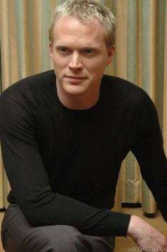 Paul Bettany - liked him in A Knights Tale and A beautiful Mind