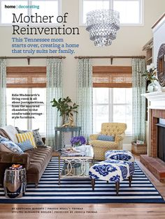 Love the chandelier, high hung curtains with bamboo shades, navy striped rug and patterns on pillows and furniture. In BHG 1/13