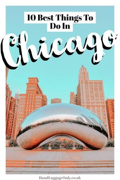 10 Very Best Things To Do In Chicago - Hand Luggage Only - Travel, Food & Photography Blog Must Do In Chicago, Visit Chicago, Chicago Vacation, Chicago Travel, Canada Travel, Travel Usa, Stuff To Do, Things To Do, Unique Hotels