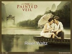 River Waltz from The Painted Veil Soundtrack