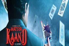 Watch Online Matsya Kaand MX Player Webseries (2021) Cast, Release Date, Wiki Web Series - Bollywood Dadi