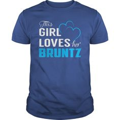 This Girl Loves Her BRUNTZ Name Shirts #gift #ideas #Popular #Everything #Videos #Shop #Animals #pets #Architecture #Art #Cars #motorcycles #Celebrities #DIY #crafts #Design #Education #Entertainment #Food #drink #Gardening #Geek #Hair #beauty #Health #fitness #History #Holidays #events #Home decor #Humor #Illustrations #posters #Kids #parenting #Men #Outdoors #Photography #Products #Quotes #Science #nature #Sports #Tattoos #Technology #Travel #Weddings #Women