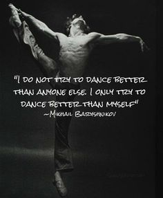 #Dancer #Quote http://dancesitesdoneright.com/category/dance-studio-marketing-business-development/