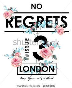 Flower slogan graphic for t-shirt